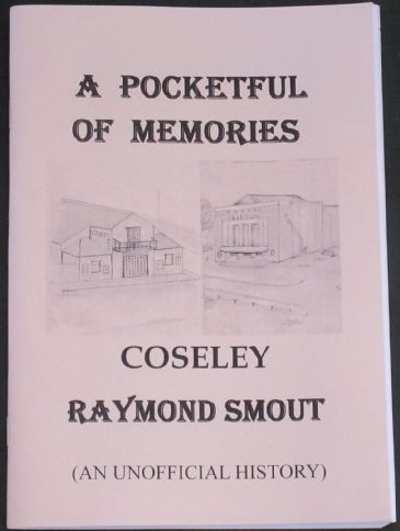 Coseley - An Unofficial History, by Raymond Smout